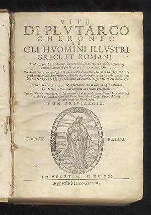 Vite di Plutarco Cheroneo de gli huomini: Plutarco.