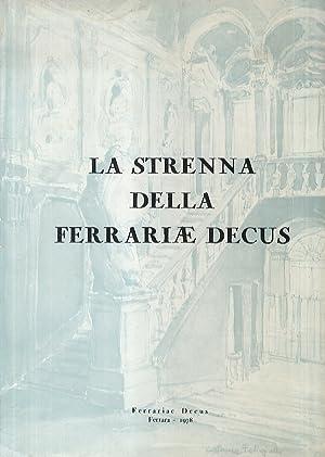 STRENNA (La) della Ferrariae Decus. (G. Bianchini: