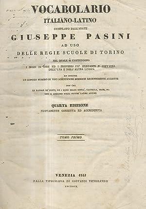 Vocabolario Italiano-Latino ad uso delle Regie Scuole: Pasini Giuseppe.