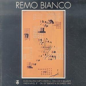 Remo Bianco. (Milano, 1922-1988). Prefazione: Daniela Palazzoli: Mostra).