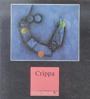 Roberto) Crippa. A cura di Luigi Cavallo.: Mostra).