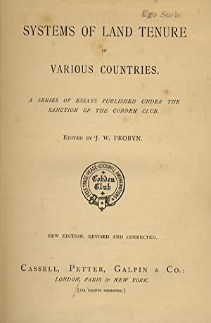 Systems of land tenure in various countries. A series of essays published under the sanction of t...