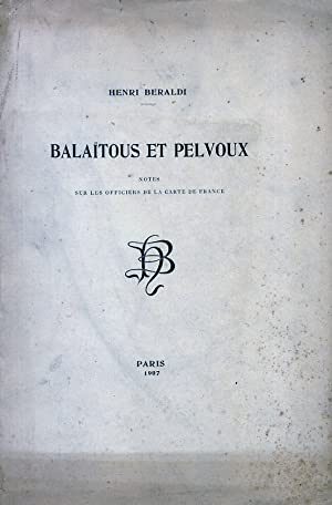 Balaïtous et Pelvoux. Notes sur les Officiers de la Carte de France.