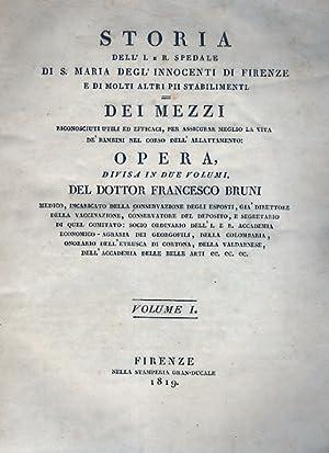Storia dell'I. e R. Spedale di S.: BRUNI Francesco.