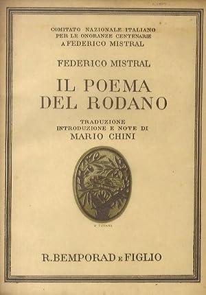 Il Poema del Rodano. Traduzione e note: MISTRAL Federico.