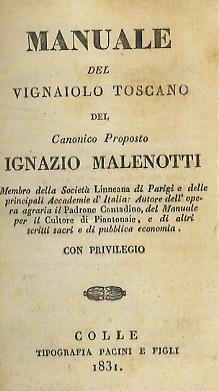 Manuale del vignaiolo toscano [.].: MALENOTTI Ignazio.