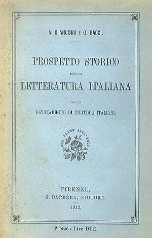 Prospetto storico della letteratura italiana. Con un: D'ANCONA A. -