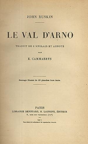 Le val d'Arno. Traduit de l'anglais et: RUSKIN John.