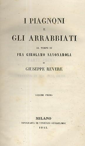 I Piagnoni e gli Arrabbiati al tempo: REVERE Giuseppe.