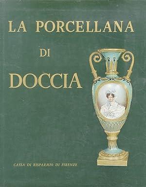La Porcellana di Doccia. Introduzione di A.: GINORI LISCI Leonardo.