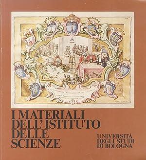 I materiali dell'Istituto delle Scienze. (Catalogo con: Mostra).