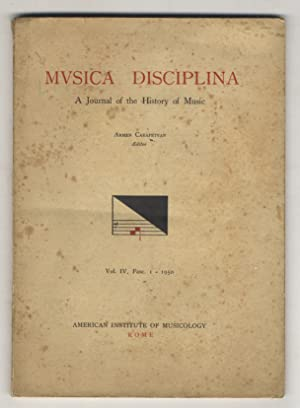 MUSICA disciplina. A journal of the History of Music. Armen Carapetyan, Editor. Vol. IV, fasc. 1....