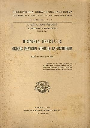 Historia generalis ordinis fratrum minorum capuccinorum. Pars: MELCHOR de Pobladura.