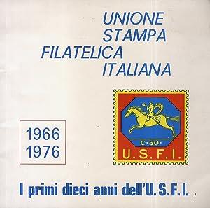 I primi dieci anni dell'Unione stampa filatelica: SABELLI FIORETTI Giuseppe