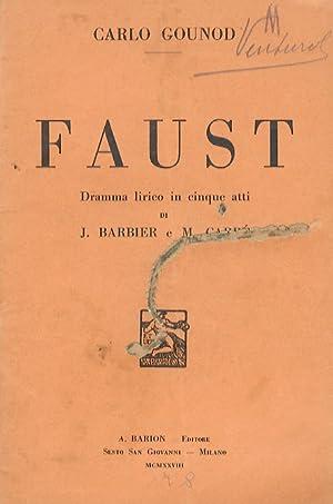 Faust. Dramma lirico in 5 atti di: GOUNOD Carlo -