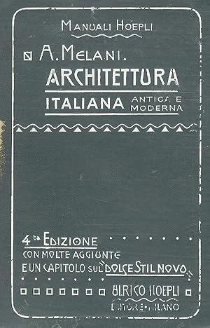Manuale di architettura italiana antica e moderna.: MELANI Alfredo.