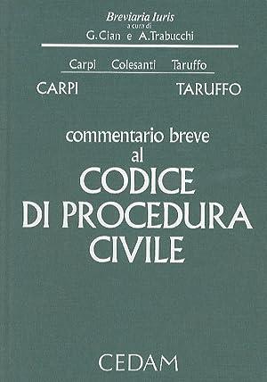 Commentario breve al codice di procedura civile.: carpi f. -