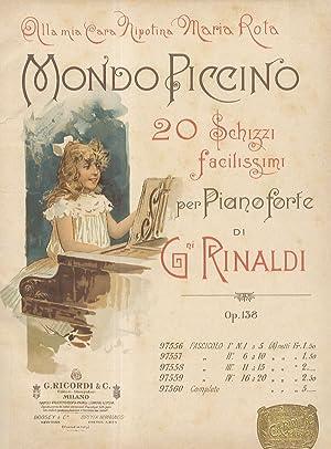 Mondo Piccino. 20 Schizzi facilissimi per Pianoforte.: RINALDI Giovanni.