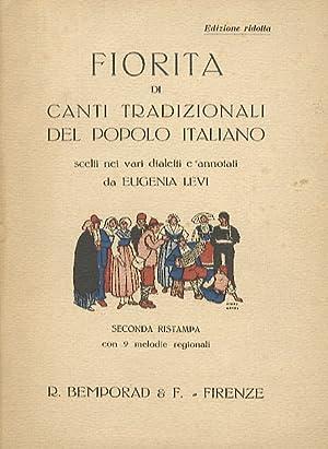 Fiorita di canti tradizionali del popolo italiano,: LEVI Eugenia [a