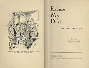 Excuse My Dust. Illustrated by Stephen J. Voorhies.