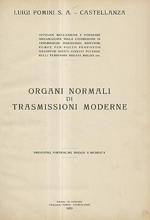 Organi normali di trasmissioni moderne. Preventivi, particolari,: POMINI Luigi S.A.,