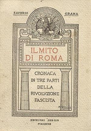 Il Mito di Roma. Cronaca in tre: GRANA Saverio.