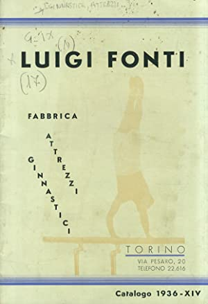 Luigi Fonti. Fabbrica Attrezzi Ginnastici. Torino, via: GINNASTICA, ATTREZZI, CATALOGHI