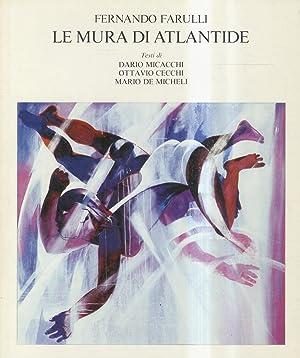FERNANDO Farulli. Le mura di Atlantide. Testi