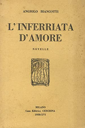 L'inferriata d'amore. Novelle.