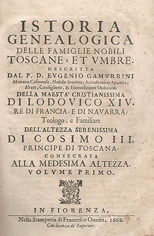 Istoria genealogica delle famiglie nobili toscane, et: GAMURRINI Eugenio.