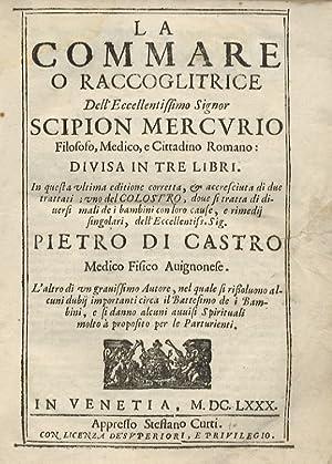 La commare o raccoglitrice dell'eccellentissimo signor Scipion: MERCURIO Girolamo.