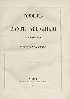 Commedia di Dante Allighieri. Con ragionamenti e: DANTE.