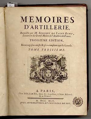 Memoires d'Artillerie. Recueillis par M. Surirey de: SURIREY de SAINT-REMY