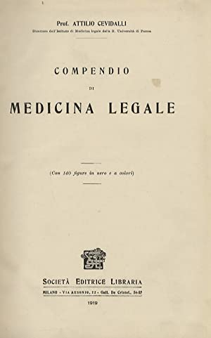 Compendio di medicina legale.: CEVIDALLI Attilio.