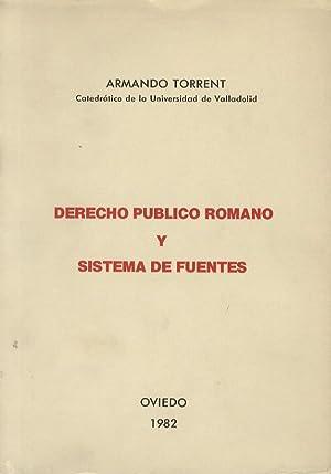 Derecho publico romano y sistema de fuentes.: TORRENT Armando.