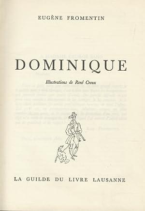 Dominique. Illustrationes de René Creux.: FROMENTIN Eugene.