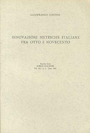 Innovazioni metriche italiane fra Otto e Novecento.: CONTINI Gianfranco.