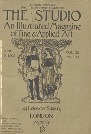 STUDIO (THE). An illustrated Magazine of fine & applied art. Vol. 25, n. 109. April 15, 1902. Edi...