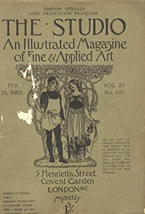 STUDIO (THE). An illustrated Magazine of fine & applied art. Vol. 25, n. 107. Feb. 15, 1902. Edit...