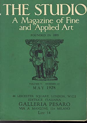 STUDIO (THE). A Magazine of fine and applied arts founded in 1893. Volume 95 number 422, May 1928.