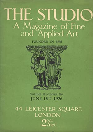 STUDIO (THE). A Magazine of fine and applied arts founded in 1893. Volume 91 number 399, June 15t...