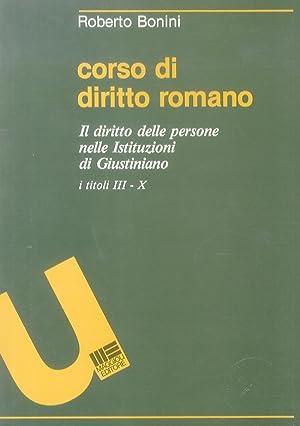 Corso di diritto romano. Il diritto delle: bonini r.