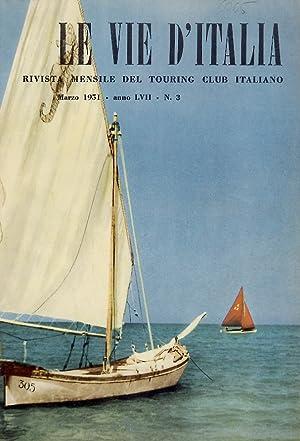 Vie (Le) d'Italia. Rivista mensile del Touring