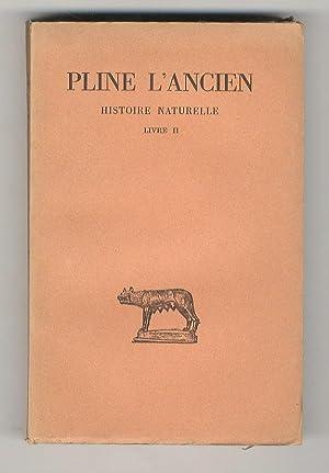 Histoire naturelle. Disponiamo dei seguenti volumi: livre: PLINIO il Vecchio.