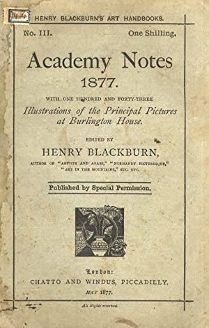 Academy Notes 1877. With illustrations of the principal pictures at Burlington House.