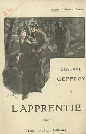 L'apprentie. Illustrations de Lobel-Riche.: GEOFFROY Gustave.