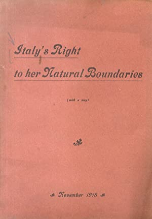 ITALY'S right to her natural boundaries. November 1918.