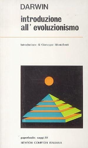 Introduzione all'evoluzionismo. Introduzione di Giuseppe Montalenti.: DARWIN Charles.