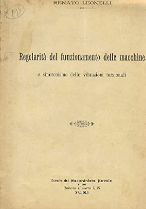 Regolarità del funzionamento della macchine e sincronismo: LEONELLI Renato.