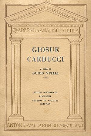 Giosuè Carducci. Notizie biografiche - La poesia: VITALI Guido, a